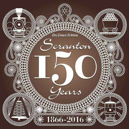 Scranton 150 Years